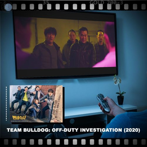 Team Bulldog ซีรีส์แนวสืบสวน + คอมเมดี้ ปี 2020